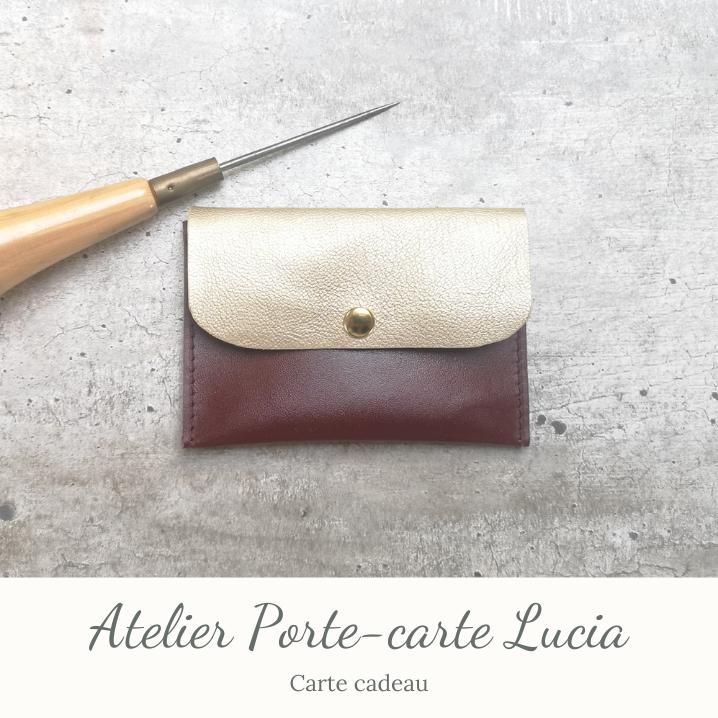 Carte cadeau - Atelier Porte-carte Lucia
